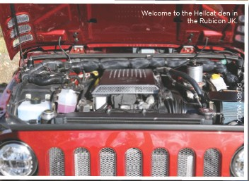 ??  ?? Welcome to the Hellcat den in the Rubicon JK.