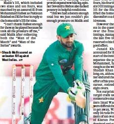?? AFP ?? Shoaib Malik scored an unbeaten 101 against West Indies.