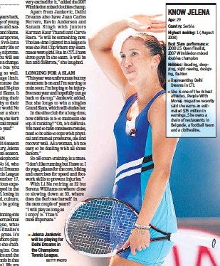 ?? GETTY PHOTO ?? Jelena Jankovic will be playing for Delhi Dreams in the Champions Tennis League.