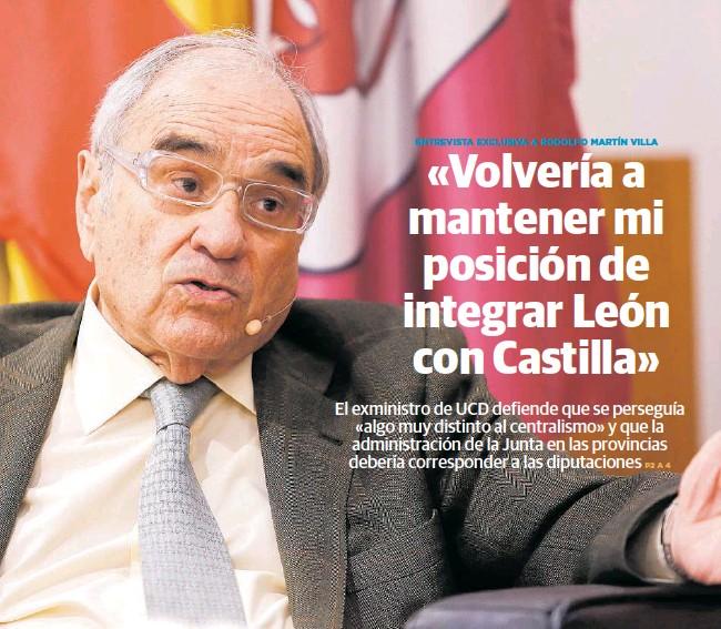 «VOLVERÍA A MANTENER MI POSICIÓN DE INTEGRAR LEÓN CON CASTILLA»
