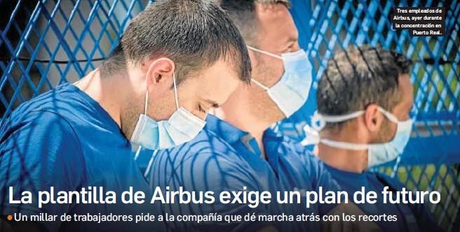 LA PLANTILLA DE AIRBUS EXIGE UN PLAN DE FUTURO