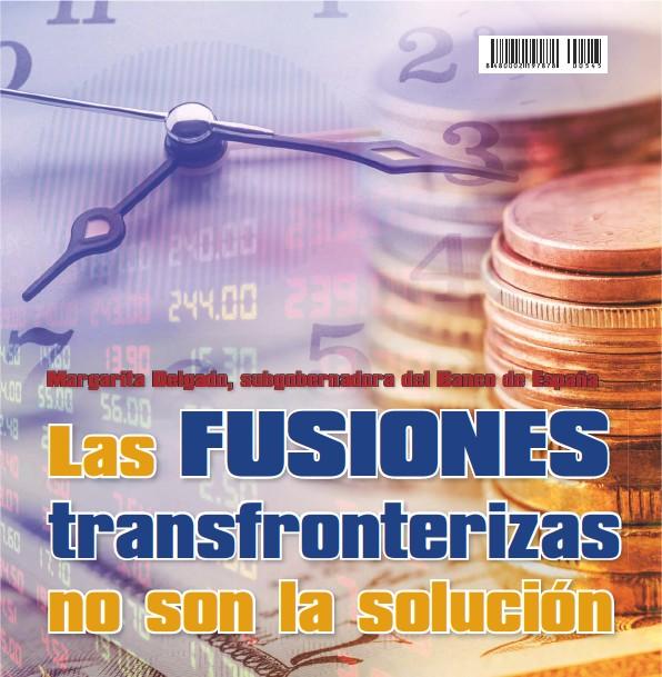 LAS FUSIONES TRANSFRONTERIZAS NO SON LA SOLUCIÓN