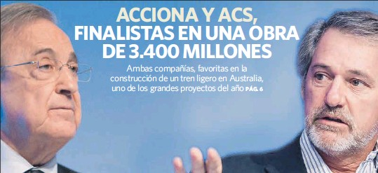 ACCIONA Y ACS, FINALISTAS EN UNA OBRA DE 3.400 MILLONES