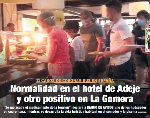 NORMALIDAD EN EL HOTEL DE ADEJE Y OTRO POSITIVO EN LA GOMERA