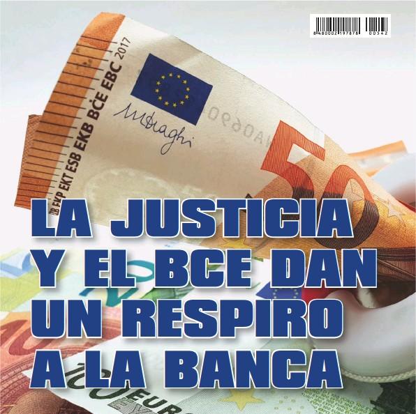 LA JUSTICIA Y EL BCE DAN UN RESPIRO A LA BANCA
