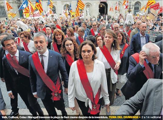 L'ALCALDESSA DE BARCELONA, REELEGIDA EN ALIANÇA AMB EL PSC I EL SUPORT EXTERN DE VALLS EN UN ACTE CRISPAT PEL PROCÉS