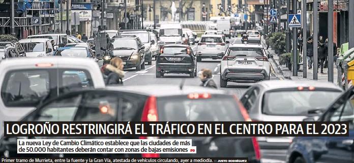 LOGROÑO RESTRINGIRÁ EL TRÁFICO EN EL CENTRO PARA EL 2023