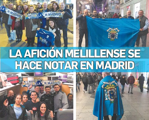 LA AFICIÓN MELILLENSE SE HACE NOTAR EN MADRID