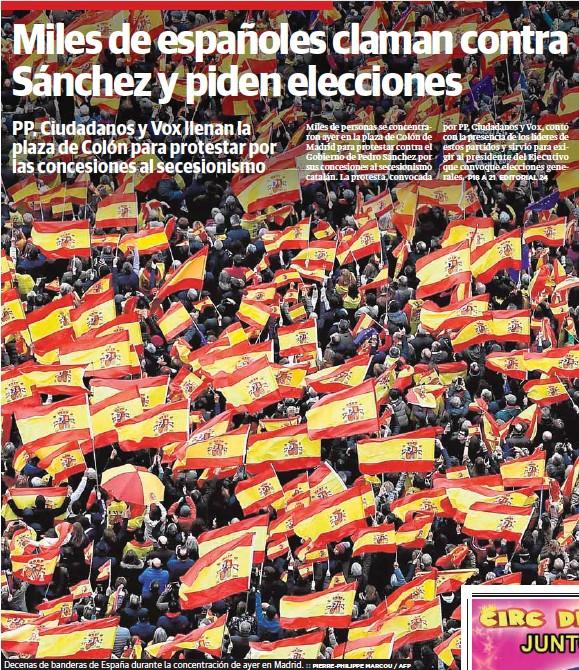 MILES DE ESPAÑOLES CLAMAN CONTRA SÁNCHEZ Y PIDEN ELECCIONES