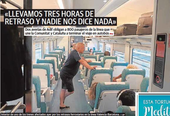 «LLEVAMOS TRES HORAS DE RETRASO Y NADIE NOS DICE NADA»