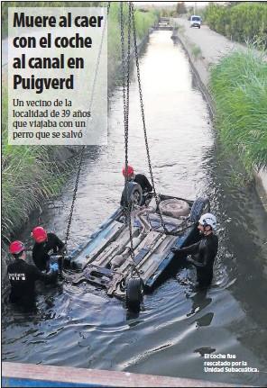 MUERE AL CAER CON EL COCHE AL CANAL EN PUIGVERD