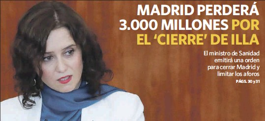 MADRID PERDERÁ 3.000 MILLONES POR EL 'CIERRE' DE ILLA