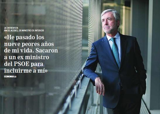 «HE PASADO LOS NUEVE PEORES AÑOS DE MI VIDA. SACARON A UN EX MINISTRO DEL PSOE PARA INCLUIRME A MÍ»