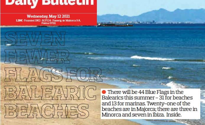 SEVEN FEWER FLAGS FOR BALEARIC BEACHES