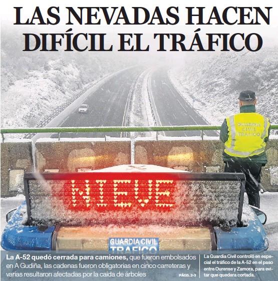 LAS NEVADAS HACEN DIFÍCIL EL TRÁFICO