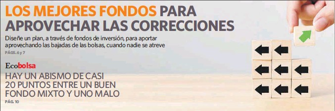 LOS MEJORES FONDOS PARA APROVECHAR LAS CORRECCIONES
