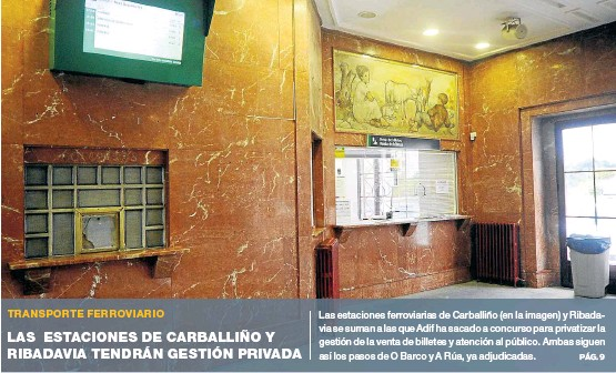 LAS ESTACIONES DE CARBALLIÑO Y RIBADAVIA TENDRÁN GESTIÓN PRIVADA