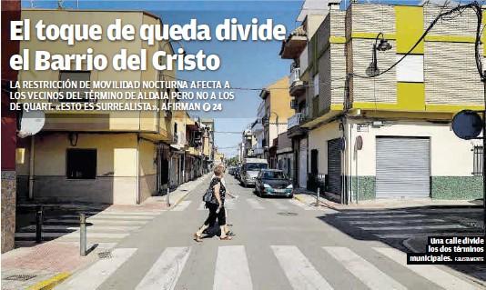 EL TOQUE DE QUEDA DIVIDE EL BARRIO DEL CRISTO