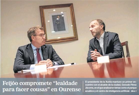 "FEIJÓO COMPROMETE ""LEALDADE PARA FACER COUSAS"