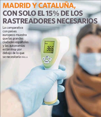 MADRID Y CATALUÑA, CON SOLO EL 15% DE LOS RASTREADORES NECESARIOS