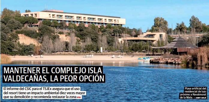 MANTENER EL COMPLEJO ISLA VALDECAÑAS, LA PEOR OPCIÓN