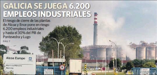 GALICIA SE JUEGA 6.200 EMPLEOS INDUSTRIALES