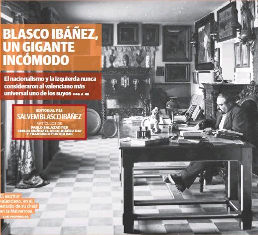 BLASCO IBÁÑEZ, UN GIGANTE INCÓMODO