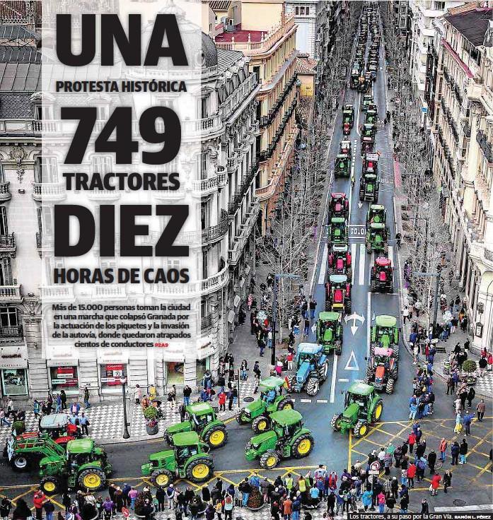 UNA 749 HISTÓRICA PROTESTA DIEZ TRACTORES HORAS DE CAOS