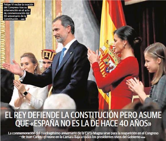 EL REY DEFIENDE LA CONSTITUCIÓN PERO ASUME QUE «ESPAÑA NO ES LA DE HACE 40 AÑOS»