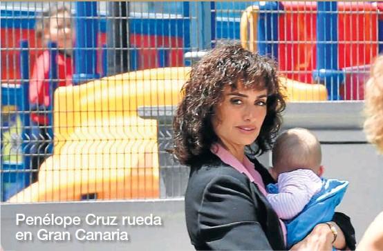 PENÉLOPE CRUZ RUEDA EN GRAN CANARIA