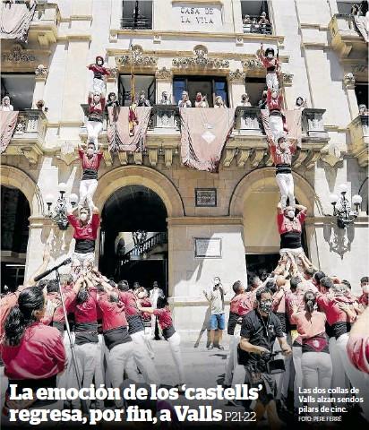 LA EMOCIÓN DE LOS 'CASTELLS' REGRESA, POR FIN, A VALLS