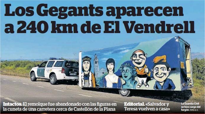 LOS GEGANTS APARECEN A 240 KM DE EL VENDRELL