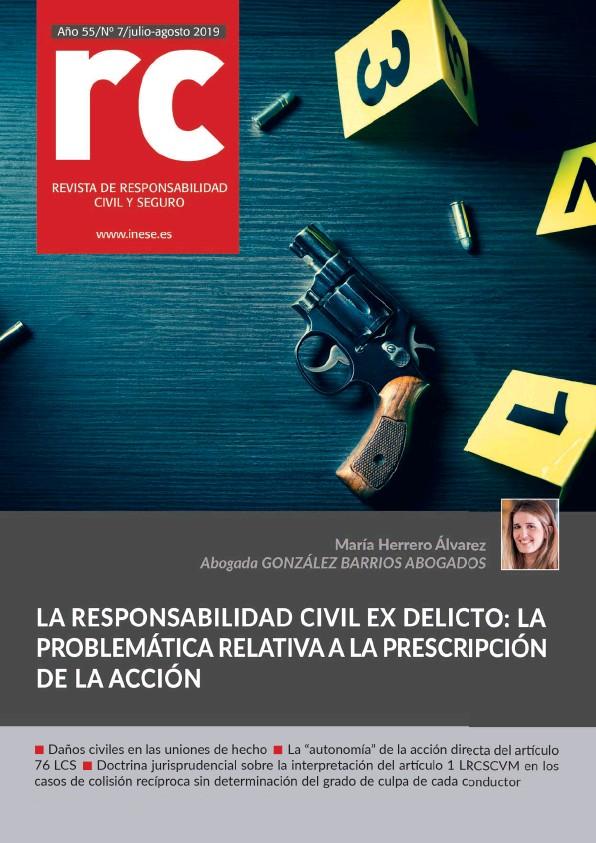 LA RESPONSABILIDAD CIVIL EX DELICTO: LA PROBLEMÀTICA RELATIVA A LA PRESCRIPCIÓN DE LA ACCIÓN
