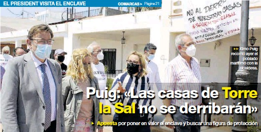 PUIG: «LAS CASAS DE TORRE LA SAL NO SE DERRIBARÁN»