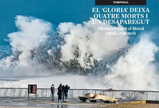 EL 'GLORIA' DEIXA QUATRE MORTS I UN DESAPAREGUT