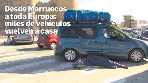 DESDE MARRUECOS A TODA EUROPA: MILES DE VEHÍCULOS VUELVEN A CASA