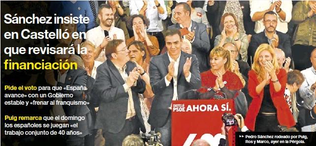 EL PRESIDENTE Y CANDIDATO SOCIALISTA VISITA DE NUEVO LA PROVINCIA
