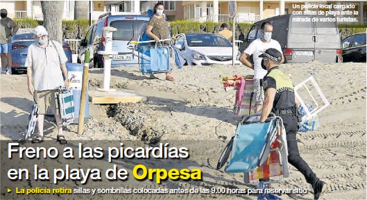 FRENO A LAS PICARDÍAS EN LA PLAYA DE ORPESA