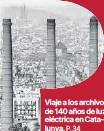 VIAJE A LOS ARCHIVOS DE 140 AÑOS DE LUZ ELÉCTRICA EN CATALUNYA.