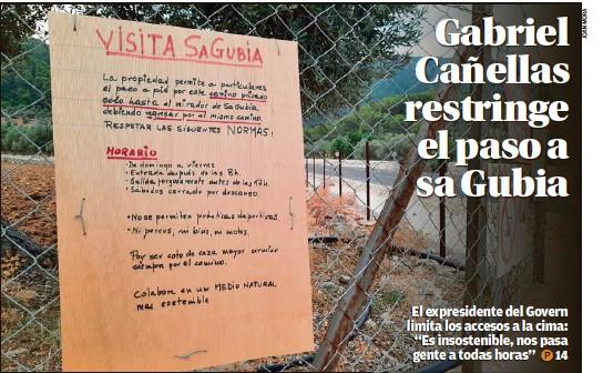 GABRIEL CAÑELLAS RESTRINGE EL PASO A SA GUBIA