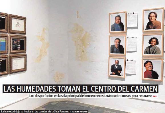 LAS HUMEDADES TOMAN EL CENTRO DEL CARMEN