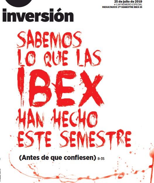 SABEMOS LO QUE LAS IBEX HAN HECHO ESTE SEMESTRE