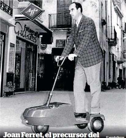 JOAN FERRET, EL PRECURSOR DEL PATINETE ELÉCTRICO EN 1968