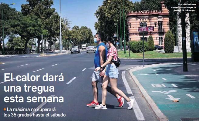EL CALOR DARÁ UNA TREGUA ESTA SEMANA