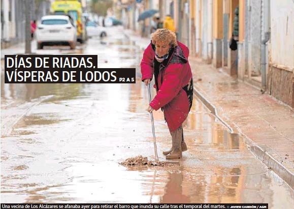 DÍAS DE RIADAS, VÍSPERAS DE LODOS