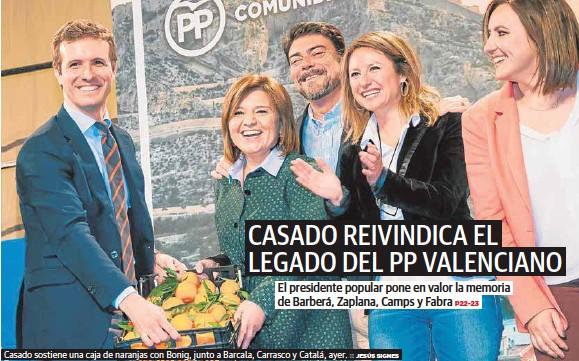 CASADO REIVINDICA EL LEGADO DEL PP VALENCIANO