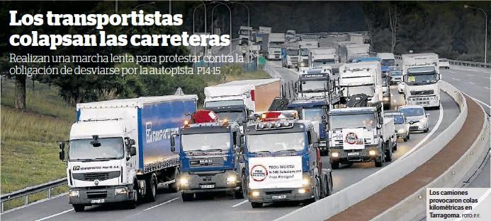 LOS TRANSPORTISTAS COLAPSAN LAS CARRETERAS