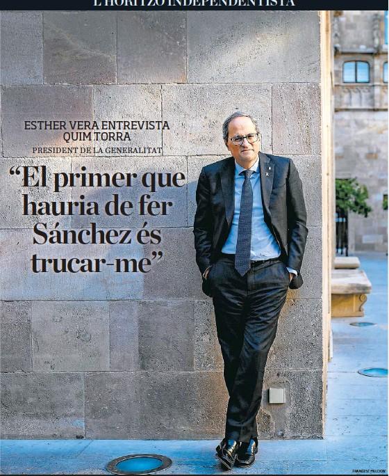 """""""EL PRIMER QUE HAURIA DE FER SÁNCHEZ ÉS TRUCAR-ME"""""""