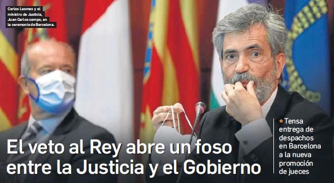 EL VETO AL REY ABRE UN FOSO ENTRE LA JUSTICIA Y EL GOBIERNO