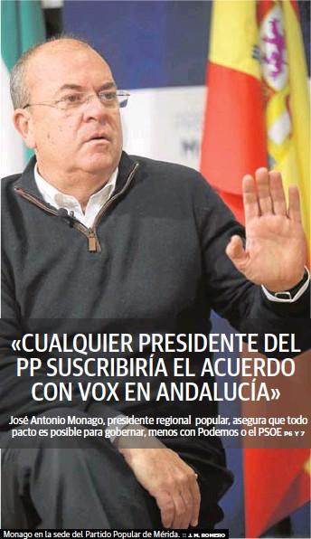 «CUALQUIER PRESIDENTE DEL PP SUSCRIBIRÍA EL ACUERDO CON VOX EN ANDALUCÍA»
